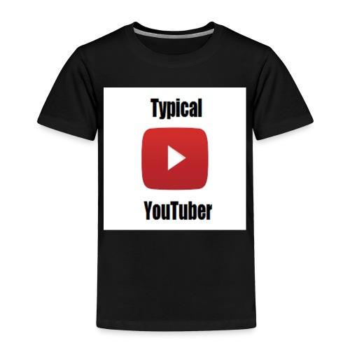 Typical YouTuber Logo - Toddler Premium T-Shirt
