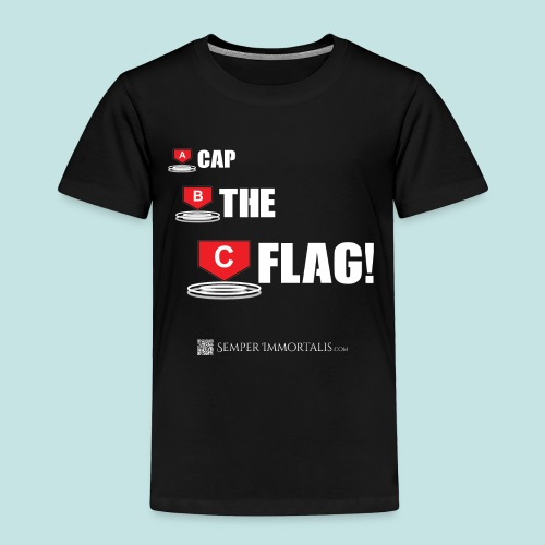 CAP THE FLAG (white) - Toddler Premium T-Shirt