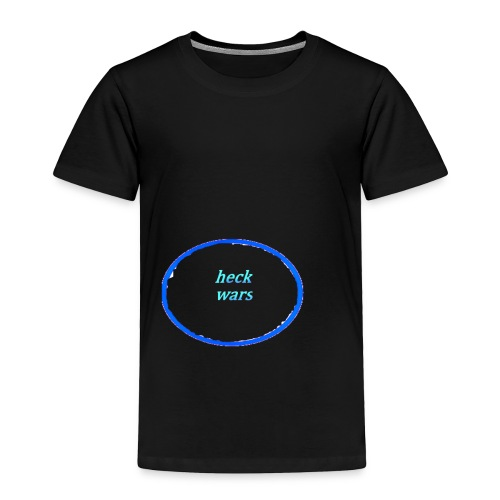 heck wars - Toddler Premium T-Shirt
