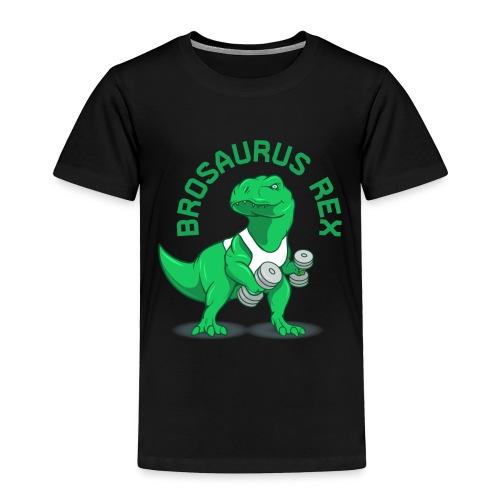 Brosaurus Rex Sweet Ass T-Shirt - Toddler Premium T-Shirt