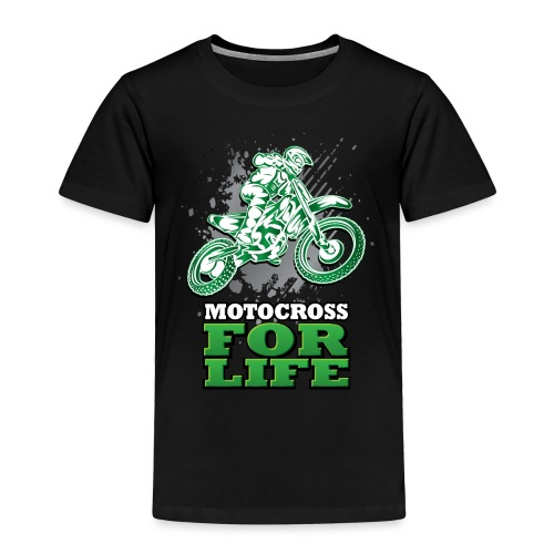Motocross For Life - Toddler Premium T-Shirt