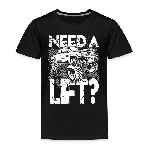 Truck Need a Lift - Toddler Premium T-Shirt