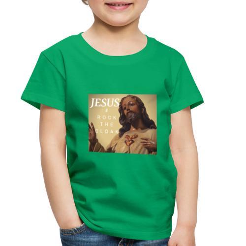 Jesus # Rock The Cloak - Toddler Premium T-Shirt