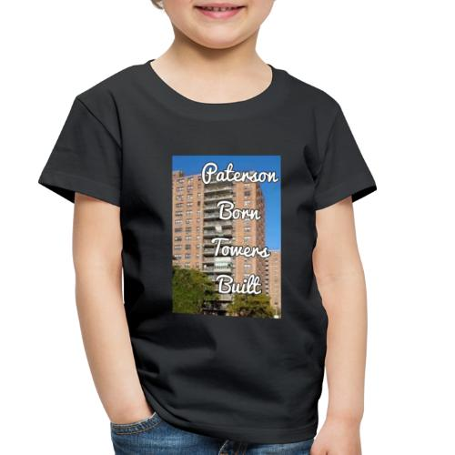 Paterson Born Towers Built - Toddler Premium T-Shirt