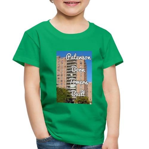 Paterson Born Towers Built - Toddler Premium T-Shirt