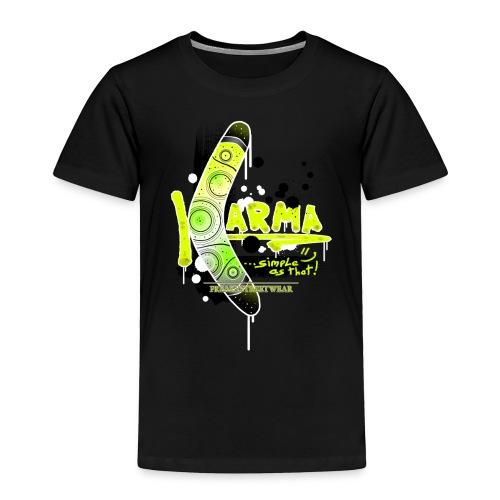 KARMA - Toddler Premium T-Shirt