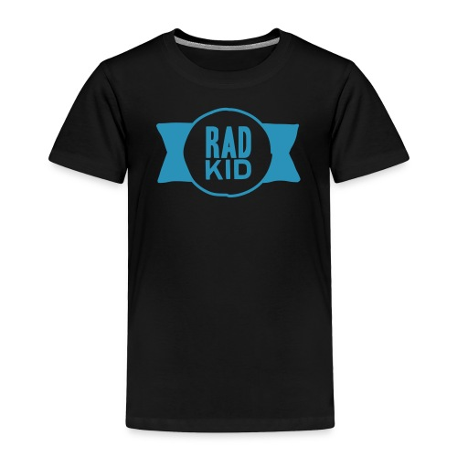 Rad Kid - Toddler Premium T-Shirt