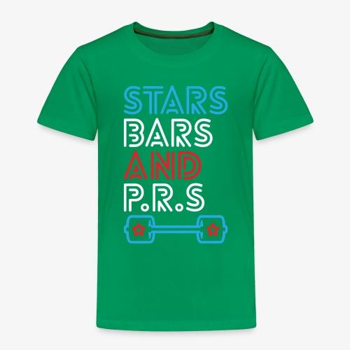 Stars, Bars And PRs - Toddler Premium T-Shirt