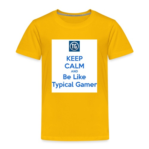 keep calm and be like typical gamer - Toddler Premium T-Shirt