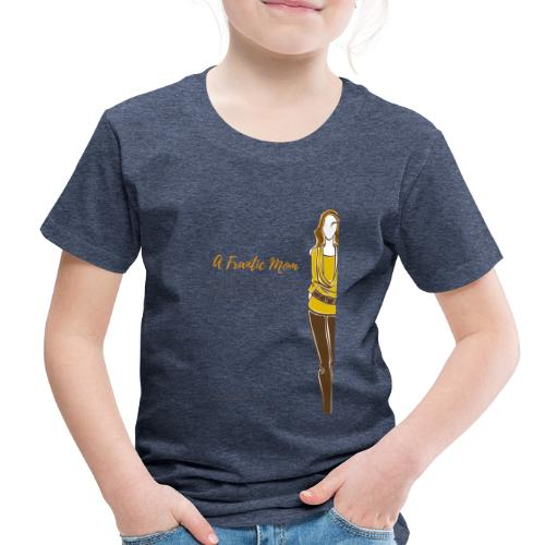 Proud Working Mom Gear - Toddler Premium T-Shirt