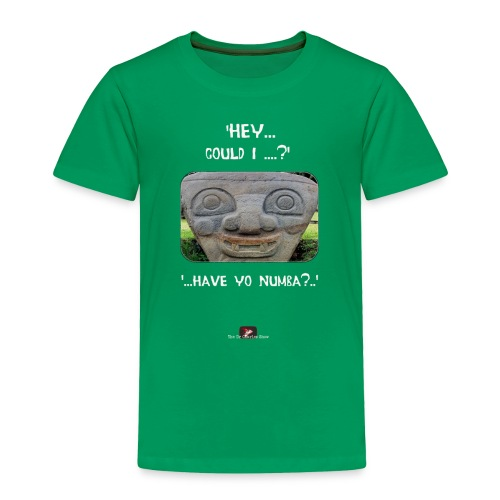 The Hey Could I have Yo Number Alien - Toddler Premium T-Shirt
