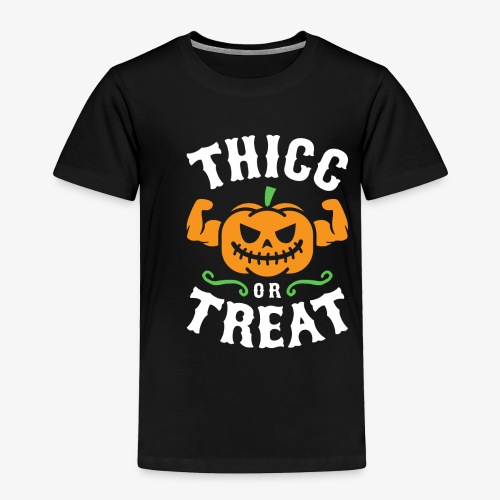 Thicc Or Treat - Toddler Premium T-Shirt
