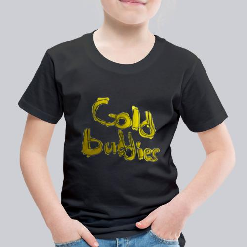 Gold Buddies by Cool J - Toddler Premium T-Shirt
