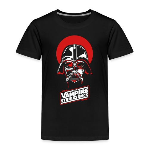 the Vampire Strikes Back - Toddler Premium T-Shirt