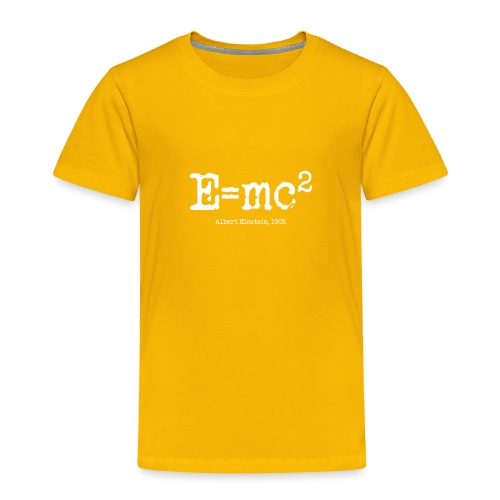 E=mc2 - Toddler Premium T-Shirt