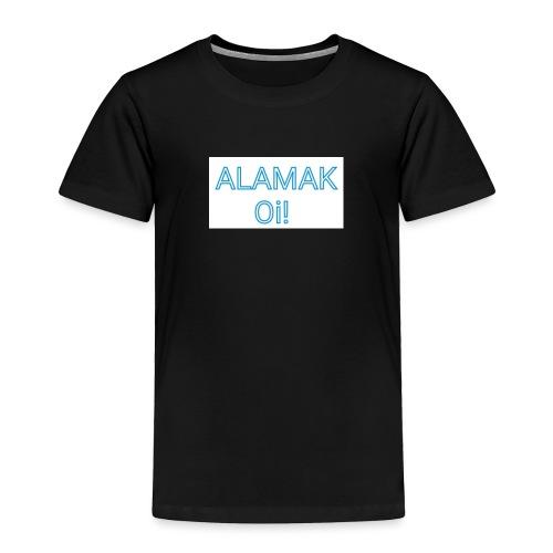 ALAMAK Oi! - Toddler Premium T-Shirt