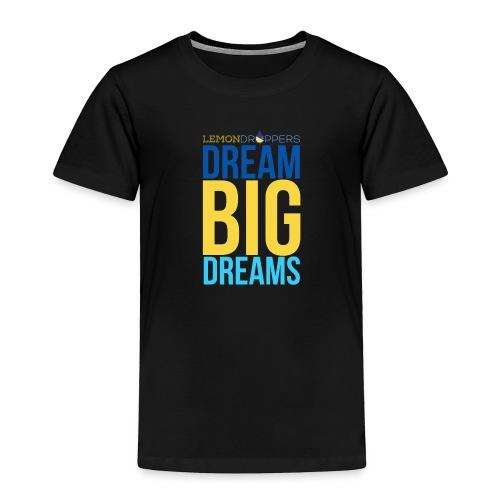 dreambigdreams - Toddler Premium T-Shirt