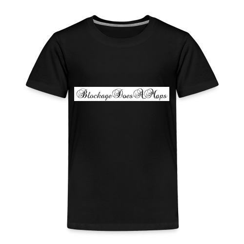 Fancy BlockageDoesAMaps - Toddler Premium T-Shirt