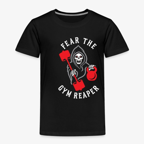 Fear The Gym Reaper - Toddler Premium T-Shirt