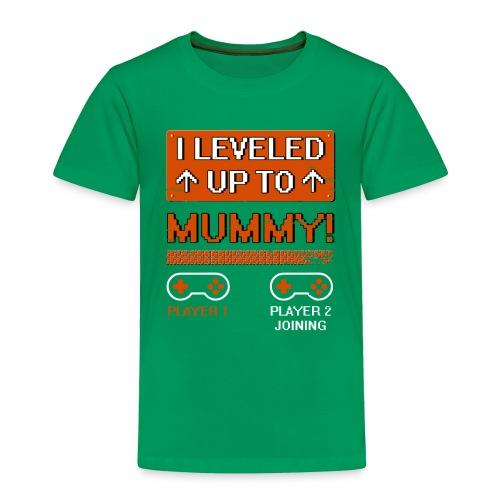 I Leveled Up To Mummy - Toddler Premium T-Shirt