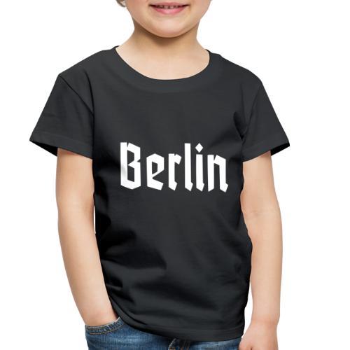 BERLIN Fraktur Font - Toddler Premium T-Shirt