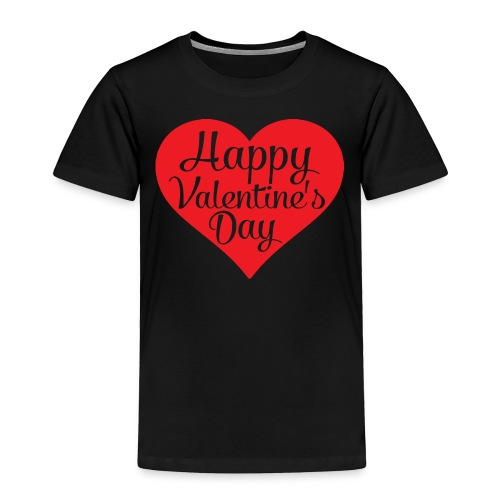 Happy Valentine s Day Heart T shirts and Cute Font - Toddler Premium T-Shirt