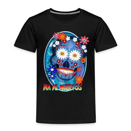 Day Of The Dead. October 31 and leave on November - Toddler Premium T-Shirt