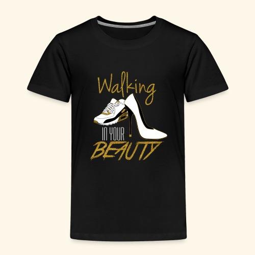 Walking in your Beauty tshirt - Toddler Premium T-Shirt