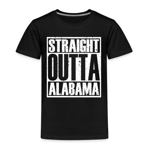 Straight Outta Alabama - Toddler Premium T-Shirt
