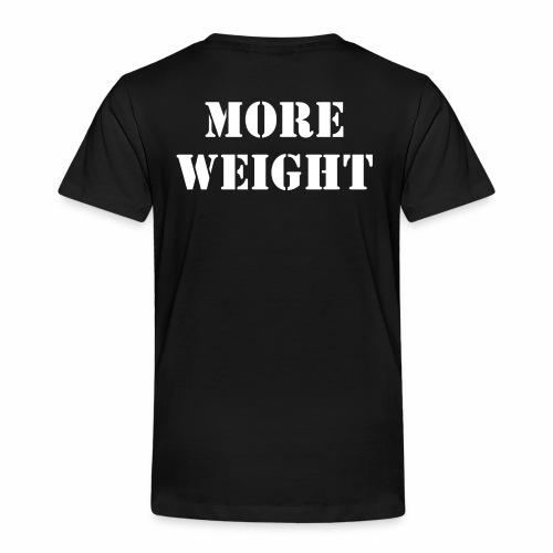 """""""More weight"""" Quote by Giles Corey in 1692. - Toddler Premium T-Shirt"""