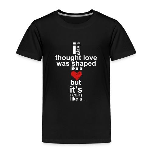 Cross Love - Toddler Premium T-Shirt