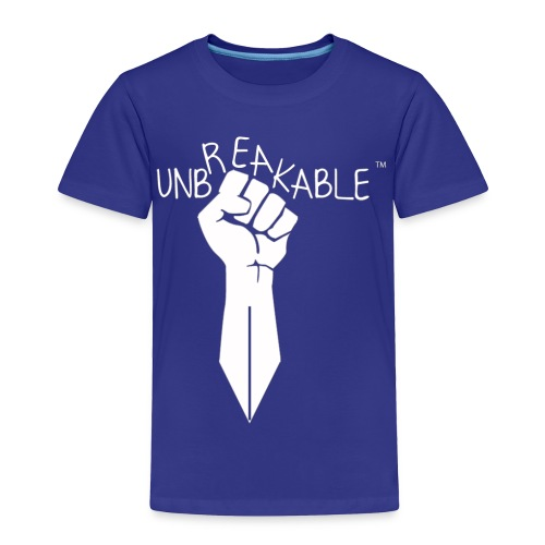 UNBREAKABLE_-TM-wht- - Toddler Premium T-Shirt