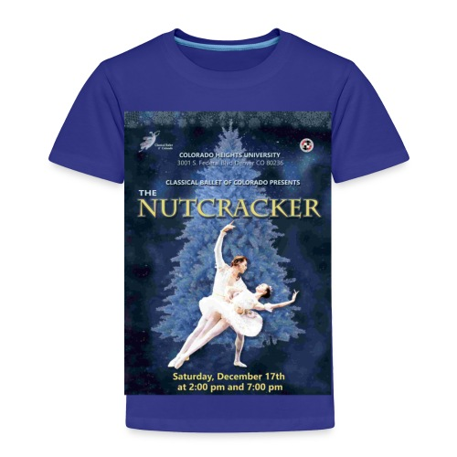 CBC Nutcracker Product - Toddler Premium T-Shirt