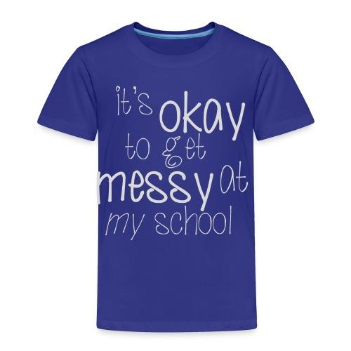 School Pride - Toddler Premium T-Shirt