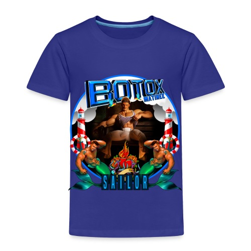 BOTOX MATINEE SAILOR T-SHIRT - Toddler Premium T-Shirt