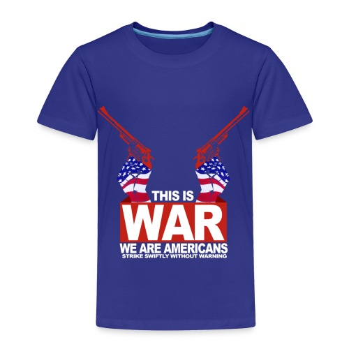 War USA - Toddler Premium T-Shirt