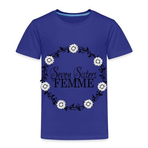 Seven Sisters Femme - Toddler Premium T-Shirt
