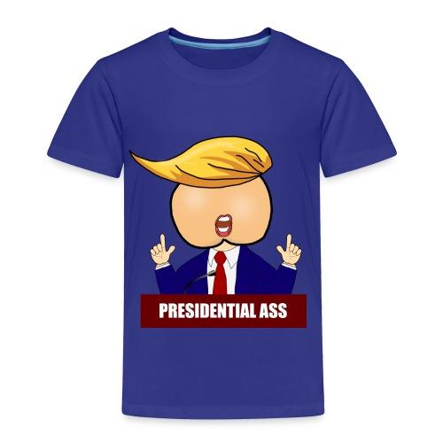 Presidential Ass - Toddler Premium T-Shirt