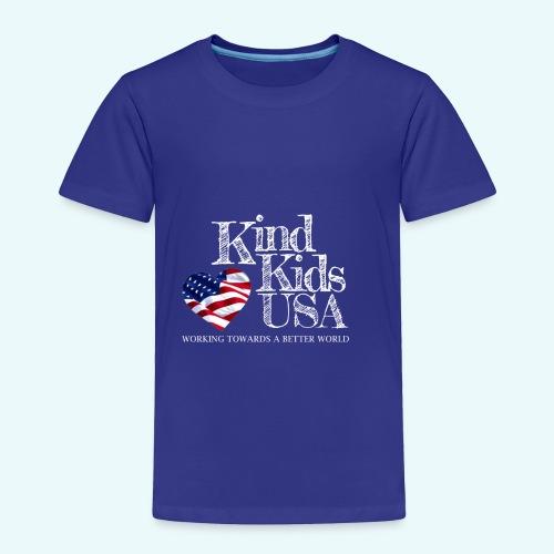 Kind Kids USA - Toddler Premium T-Shirt