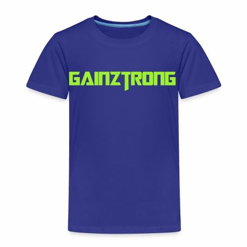 Gainztrong - Toddler Premium T-Shirt