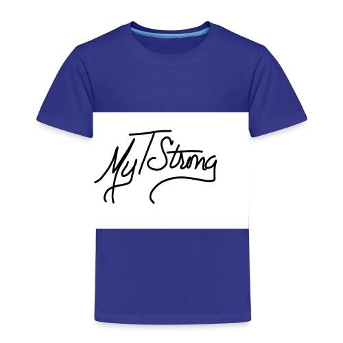 MyTStrong_Script - Toddler Premium T-Shirt