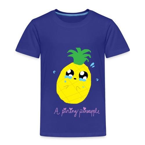 Pining Pineapple - Toddler Premium T-Shirt