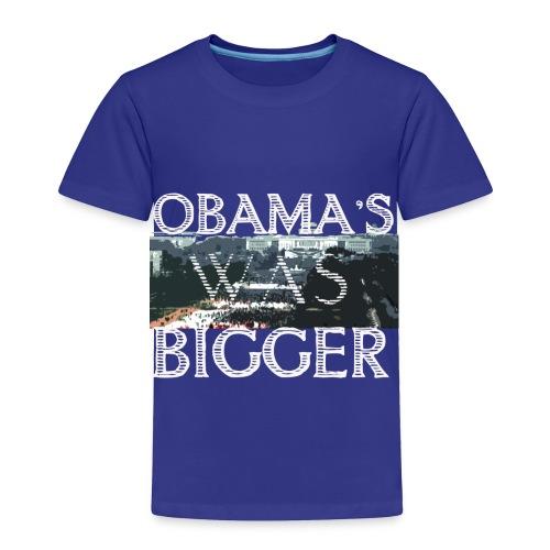 Obama's Was Bigger - Toddler Premium T-Shirt