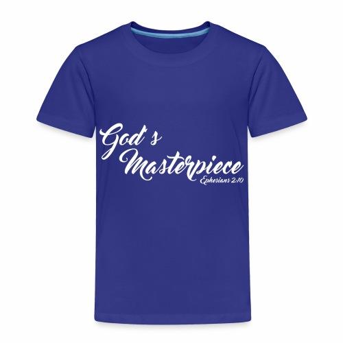 God's Masterpiece New Edition - Toddler Premium T-Shirt