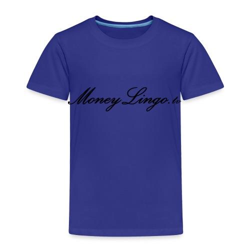 MoneyLingo tv gear - Toddler Premium T-Shirt