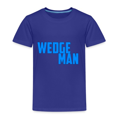 WedgeMan - Toddler Premium T-Shirt