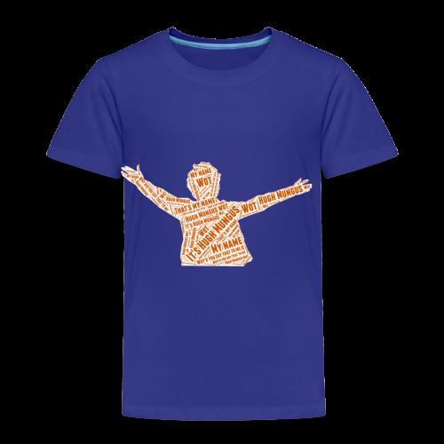 Hugh Mungus Wordcloud - Toddler Premium T-Shirt