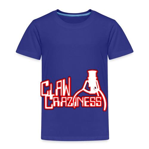 Claw Crazy - Toddler Premium T-Shirt