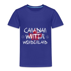 Canadian Winter Wonderland - Toddler Premium T-Shirt