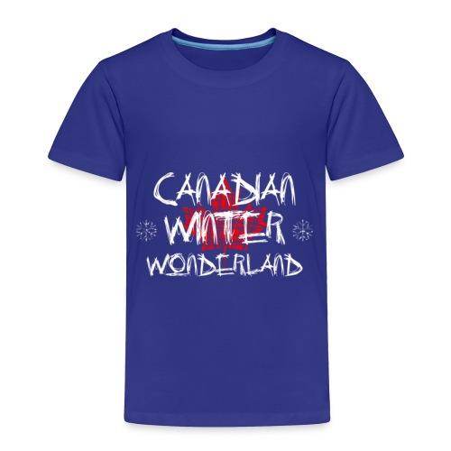 Canadian Winter Wonderland - Toddler Premium T-Shirt